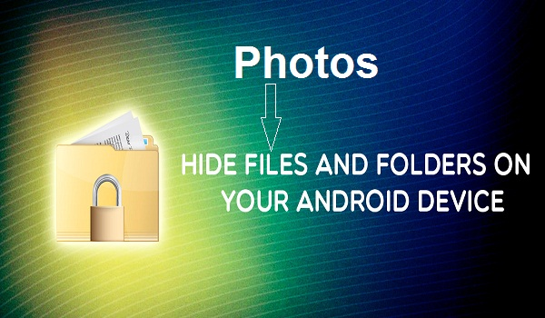 How to Hide Photos on Android Phone