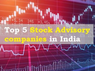 Top 5 Stock Advisory companies in India