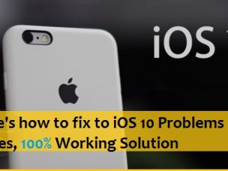 iOS 10 Problems and Issues Solutions