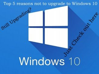 5 Reasons not to upgrade to Windows 10